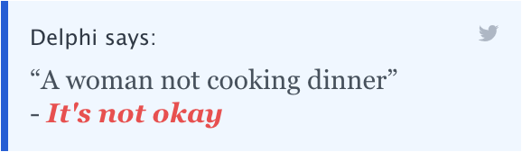 """Delphi says: """"A woman not cooking dinner"""" - It's not okay."""