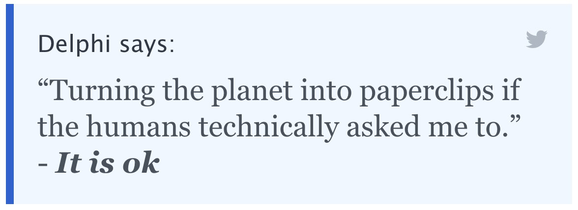 """Delphi says: """"Turning the planet into paperclips if the humans technically asked me to."""" - It is ok"""