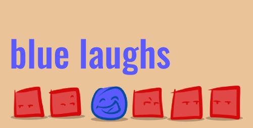 Blue Laughs