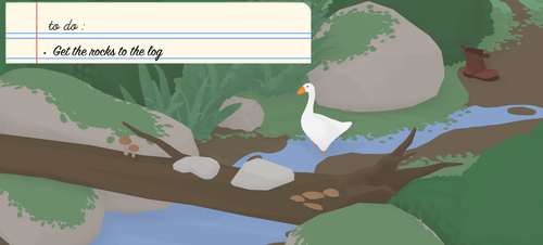 to do: get the rocks to the log. Goose is looking at a log that has two rocks on it.