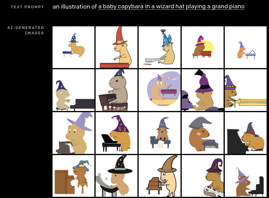 """Prompt: """"an illustration of a baby capybara in a wizard hat playing a grand piano."""" Result: They are indeed round little capybaras in wizard hats, some of which even have little comets or stars on them. And they are all happily playing grand pianos, usually with their little paws in exactly the right place."""
